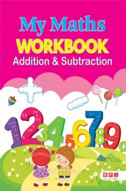 My Maths Workbook Addiction & Subtraction