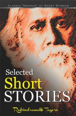 Selected Short Stories - Rabindranath Tagore