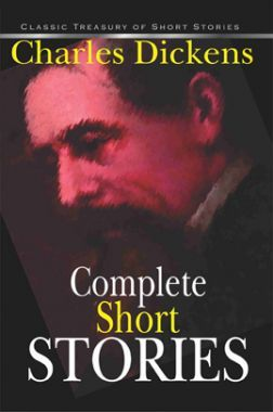 Complete Short Stories - Charles Dickens