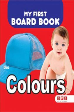 My First Board Book Colours