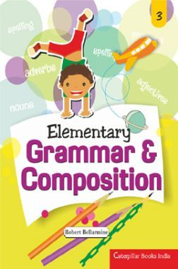 Elementary Grammar And Composition - 3
