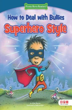 FBR: How To Deal With Bullies Superhero Style