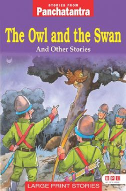 Stories From Panchatantra The Owl And The Swan And Other Stories
