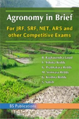 Agronomy In Brief For JRF, SRF, NET, ARS And Other Competitive Exams