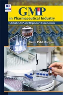 GMP In Pharmaceutical Industry Global cGMP & Regulatory Expectations