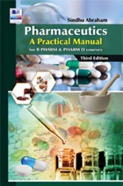 Pharmaceutics : A Practical Manual