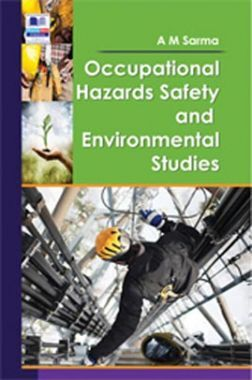 Occupational Hazards Safety And Environmental Studies