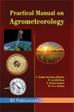 Practical Manual On Agrometeorology