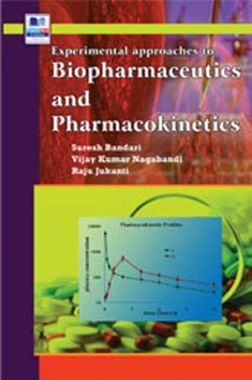 Experimental Approaches To Biopharmaceutics And Pharmacokinetics