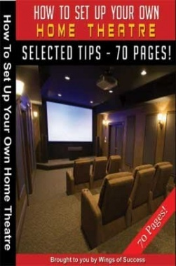 How To Set Up Your Own Home Theatre