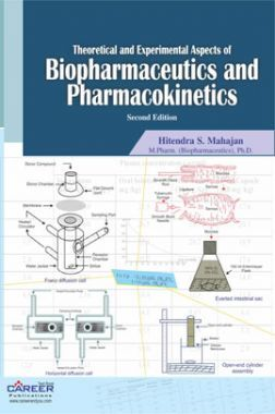 Theoretical and Experimental Aspects of Biopharmaceutics and pharmacokinetics
