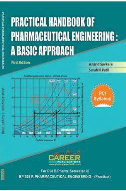 Practical Handbook of Pharmaceutical Engineering: A Basic Approach