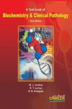 A Textbook Of Biochemistry & Clinical Pathology