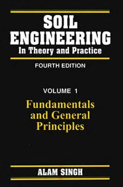 Soil Engineering In Theory And Practice