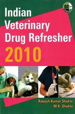 Indian Veterinary Drug Refresher 2010