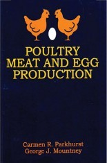 Download Poultry Meat And Egg Production by C R Parkhurst And G J