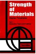 Strength Of Materials : Elementary Theory And Problems