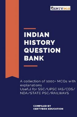 Indian History Question Bank For Competitive Exams (SSC/UPSC/State PSC/NDA/CDS/Railways/AFCAT)