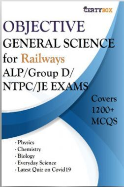 Objective General Science For Railways ALP/Group D/NTPC/JE Exams
