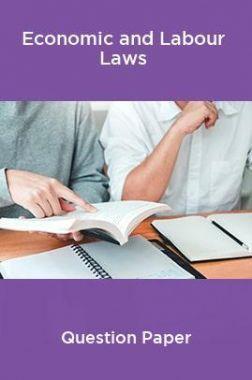 Economic and Labour Laws Question Paper