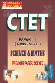 CTET Paper II Science And Maths Previous Year Papers Solved (English) class 6 to 8