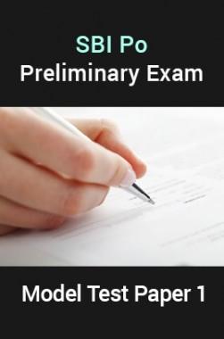 SBI PO Preliminary Exam Model Test Paper 1