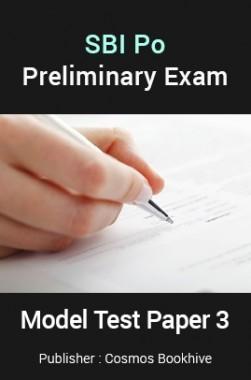SBI Po Preliminary Exam Model Test Paper 3