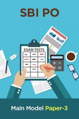 SBI PO Main Exam Model Paper-3