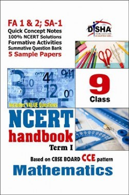 NCERT Handbook Term 1 Mathematics Class 9 (NCERT Solutions + FA activities + SA Practice Questions & 5 Sample Papers)