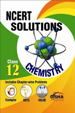 NCERT Solutions with Exemplar/ HOTS/ Value based Questions Class 12 Chemistry (3rd Edition)