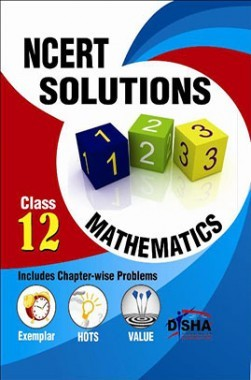 NCERT Solutions with Exemplar/ HOTS/ Value based Questions Class 12 Mathematics (3rd Edition)