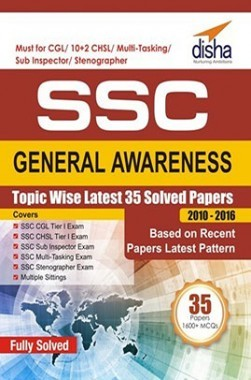 SSC General Awareness Topic-Wise Latest 35 Solved Papers (2010-2016)