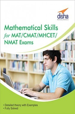 Mathematical Skills For MAT/ CMAT/ MHCET/ NMAT Exams
