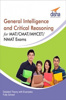 Download General Intelligence and Critical Reasoning for MAT/ CMAT/ MHCET/  NMAT Exams by Disha Publication PDF Online