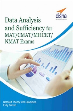 Data Analysis and Sufficiency for MAT/ CMAT/ MHCET/ NMAT Exams