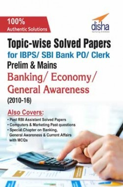 Topicwise Solved Papers For IBPS SBI Bank PO Clerk Prelim And Mains Banking Economy General Awareness