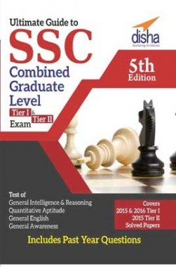 Ultimate Guide To SSC Combined Graduate Level - CGL Exam (Tier I & Tier II) 5th