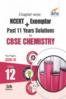 Chapterwise NCERT + Exemplar + Past 11 Years Solutions For CBSE Class - XII Chemistry