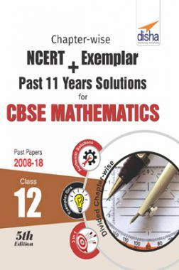 Chapterwise NCERT + Exemplar + Past 11 Years Solutions For CBSE Class - XII Mathematics