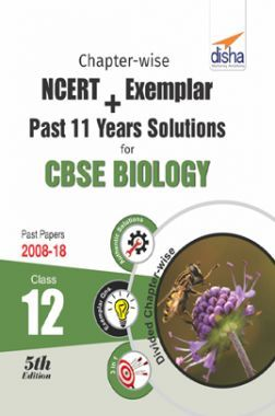 Chapterwise NCERT + Exemplar + Past 11 Years Solutions For CBSE Class - XII Biology