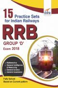 15 Practice Sets for Indian Railways (RRB) Group D Exam 2018