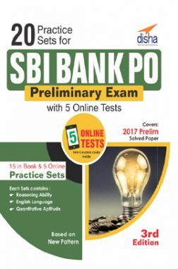 20 Practice Sets For SBI Bank PO Preliminary Exam With 5 Online Tests