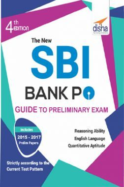 The New SBI Bank PO Guide To Preliminary Exam With 2017 - 2015 Solved Paper