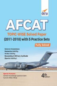 AFCAT Topicwise Solved Papers (2011-18) With 5 Practice Sets