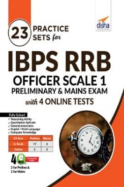 23 Practice Sets For IBPS RRB Officer Scale 1 Preliminary & Mains Exam 4th Edition