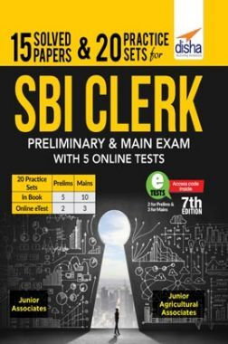 15 Solved Papers & 20 Practice Sets For SBI Clerk Preliminary & Main Exam 7th Edition