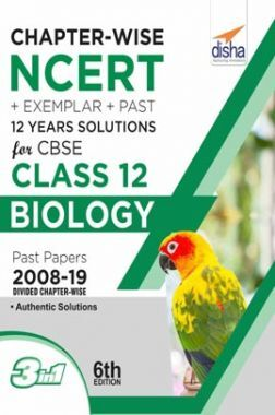 Chapterwise NCERT + Exemplar + Past 12 Years Solutions For CBSE Class 12 Biology 6th Edition