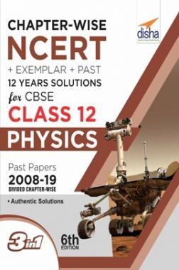 Chapterwise NCERT + Exemplar + Past 12 Years Solutions For CBSE Class 12 Physics 6th Edition