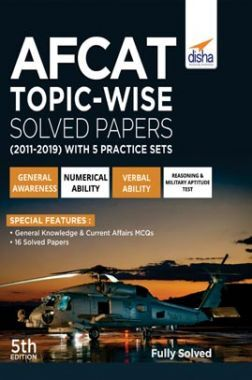 AFCAT Topicwise Solved Papers (2011 - 19) with 5 Practice Sets 5th Edition