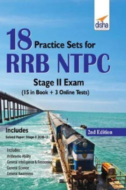 18 Practice Sets For RRB NTPC Stage II Exam 2nd Edition